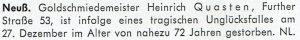 Goldschmiedemeister Heinrich Questen wegen Unfall verstorben.